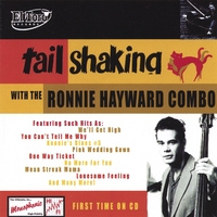 Ronnie Hayward Combo | Tail Shaking