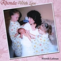 Rhonda Lehman | Rhonda With Love