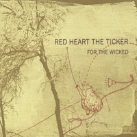 Red Heart the Ticker | For the Wicked