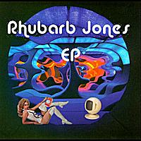 Rhubarb Jones : E.P.