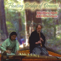 Robin Hartshorne & Yoko Hirano-Itatani | Floating Bridge of Dreams