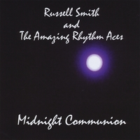 Russell Smith and the Amazing Rhythm Aces | Midnight Communion