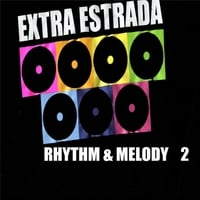 Various Artists | Rhythm & Melody By Extra Estrada, Vol. 2