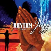 Rhythm 'n' Jazz | Gospel Jazz, Vol. 2