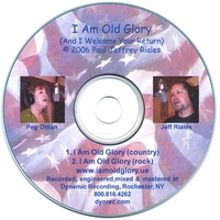 Jeff Riales with Peg Dolan | I Am Old Glory (And I Welcome Your Return)