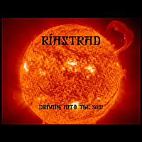 Riastrad | Driving Into the Sun