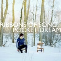 Ribbons of Song | Pocket Dream