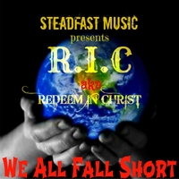 R.I.C. | We All Fall Short