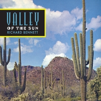 Richard Bennett | Valley Of The Sun