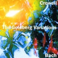 Richard Crowell | The Goldberg Variations