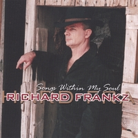Richard Frankz | Songs Within My Soul
