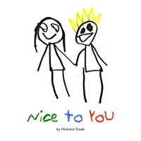 Richard Goeb | Nice to You