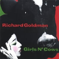 Richard Goldman | Girls N' Cows