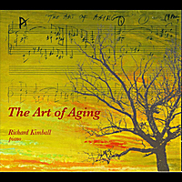 Richard Kimball | The Art of Aging