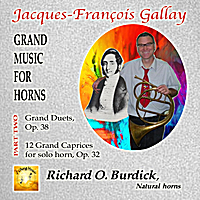 Richard O. Burdick | J. F. Gallay's Grand music for horns volume 2
