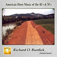 Richard O. Burdick | American Horn Music of the 40's & 50's