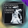 Richard Rose: Psychology of the Observer (Second Edition)
