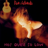 Lisa Richards | Not Quite So Low