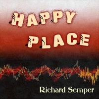 Richard Semper: Happy Place