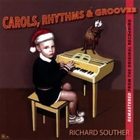 Richard Souther | Carols Rhythms & Grooves Remastered