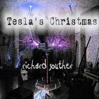 Richard Souther | Tesla's Christmas
