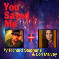 Richard Stephens & Lori Malvey | You Saved Me
