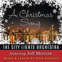 Rich Daniels & the City Lights Orchestra | A Christmas Song