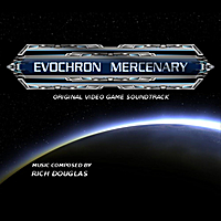 Rich Douglas | Evochron Mercenary (Original Video Game Sountrack)
