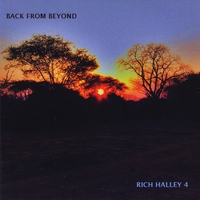 Rich Halley 4 | Back from Beyond (feat. Michael Vlatkovich, Clyde Reed & Carson Halley)