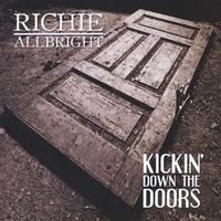 Richie Allbright | Kickin' Down the Doors