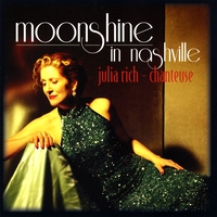 Julia Rich | Moonshine in Nashville