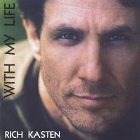 Rich Kasten | With My Life