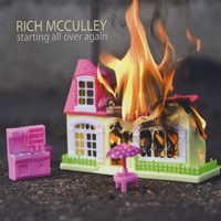Rich McCulley | Starting All Over Again