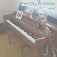 Rich Soos | Sweet Secret Soaring