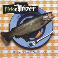Rick Altizer | Blue Plate Special - US Version