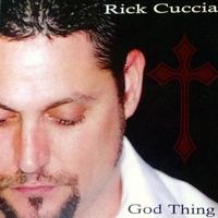 Rick Cuccia | God Thing