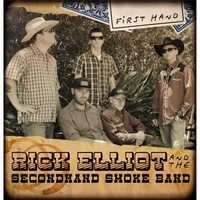 Rick Elliot and the Secondhand Smoke Band | First Hand