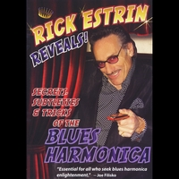 Rick Estrin | Rick Estrin Reveals Secrets Subtleties & Tricks of the Blues Harmonica