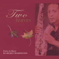 Rickey Washington | Two Leaves