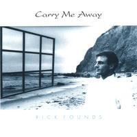 Rick Founds | Carry Me Away
