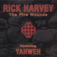Rick Harvey | The Five Wounds