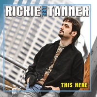 Rickie Lee Tanner | This Here