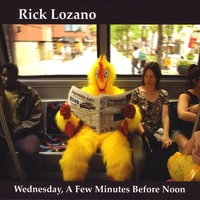 Rick Lozano | Wednesday, A Few Minutes Before Noon