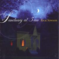 Rick Sowash | Sanctuary at 3am