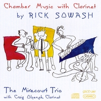 Rick Sowash | Rick Sowash: Chamber Music with Clarinet