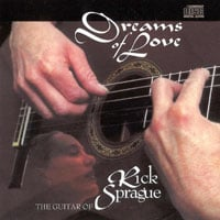 Rick Sprague | Dreams Of Love