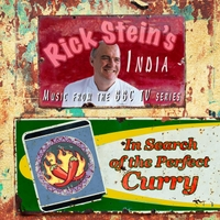 Rick Stein | India: In Search of the Perfect Curry (Original Soundtrack)