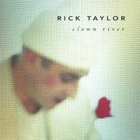 Rick Taylor | Clown River
