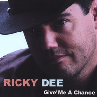 Ricky Dee | Give Me A Chance