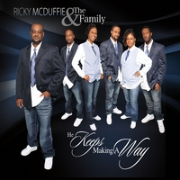Ricky McDuffie & the Family | He Keeps Making a Way